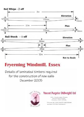 Details of timbers required for new sails, Fryerning Windmill, Essex
