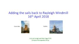 "Presentation ""Adding the sails back to Rayleigh WIndmill"""