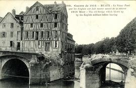 """1914 War - The old Bridge which was blown up by the English soldiers before leaving"""