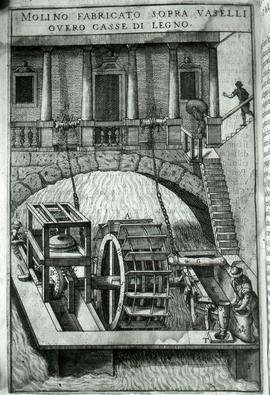 """Zonca 1607, water wheel floating at bridge"""