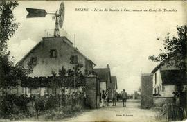 """Briare - Ferme du Moulin a Vent, annexe du Camp du Tremblay"""