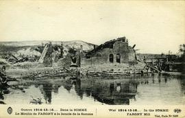"""War 1914-15-16... In the Somme Fargny Mill"""