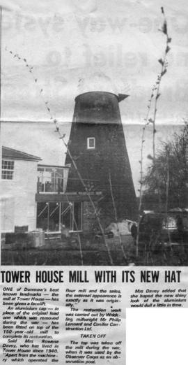 """Tower house mill with its new hat"""