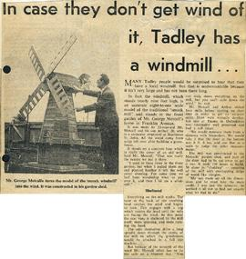 """In case they don't get wind of it, Tadley has a windmill..."""