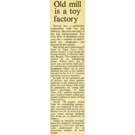 """Old mill is a toy factory"""