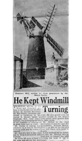 """He kept windmill turning"""