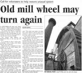 """Old mill wheel may turn again"""