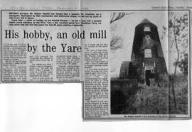 """His hobby, an old mill by the Yare"""