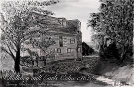 """Chalkney Mill, Earls Colne c 1625"""