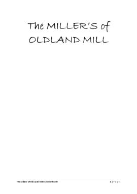 """The millers of Oldland Mill"""