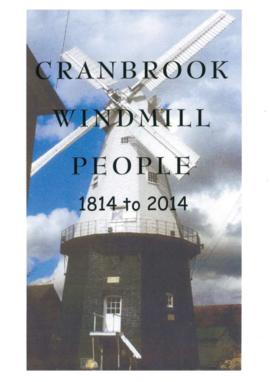"""Cranbrook Windmill People, 1814-2014"""