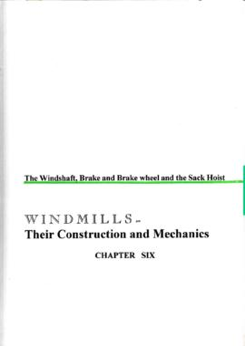 Chapter 6 - The windshaft, brake and brake wheel and the sack hoist